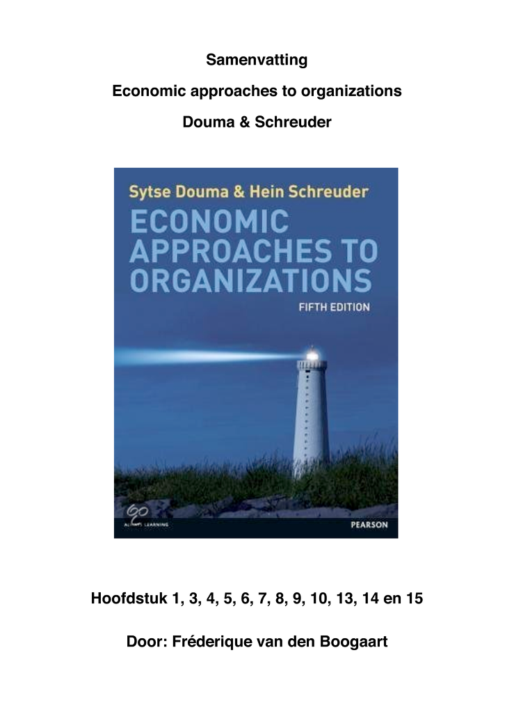 economic aproaches douma schreuder Brand new, economic approaches to organisations (5th revised edition), sytse douma, hein schreuder, now in its fifth edition, economic approaches to organisations remains one of the few texts to emphasize the importance of economic issues and developments in the study of organisations and management.