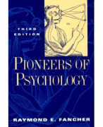 Pioneers of Psychology - Raymond E Fancher